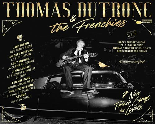un Vinyle Thomas Dutronc & The Frenchies [Tirage Limité]