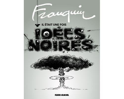 Une BD Franquin : Il etait une fois Idees noires