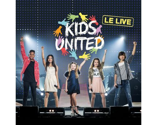Un CD Kids United - Le Live