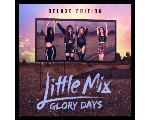 un Cd Little Mix - Glory Days (Cd DVD Deluxe Edition)