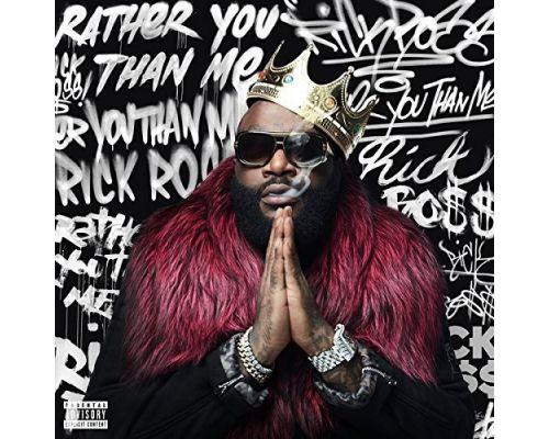 Un CD Rick Ross - Rather You Than Me