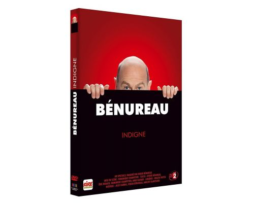 un DVD Benureau : Indigne