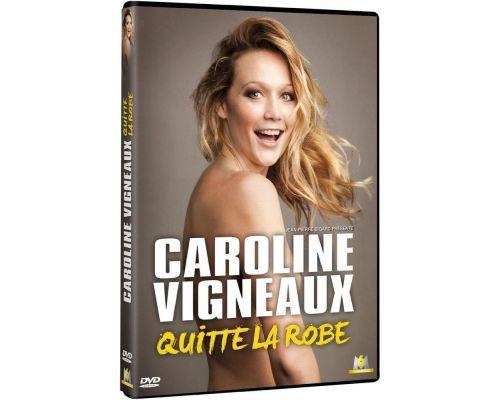 un DVD Caroline Vigneaux Quitte La Robe