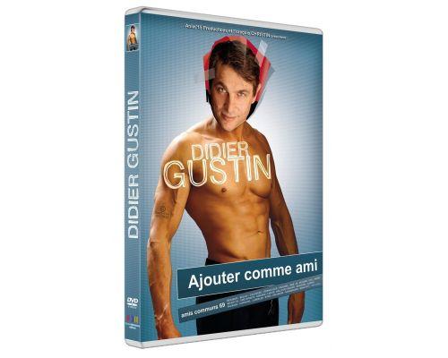 un DVD Didier Gustin : Ajouter Comme Ami