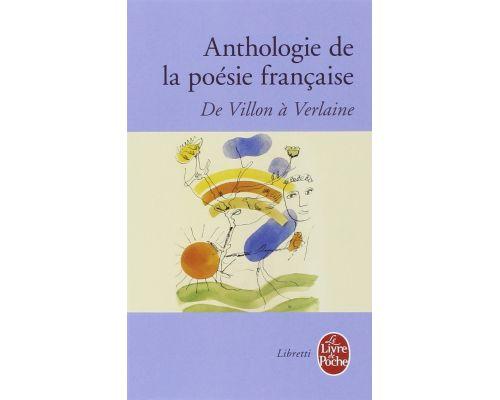 Un livre Anthologie de la poésie française de Villon à Verlaine