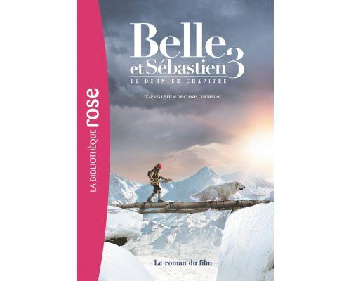 Un Livre Belle et Sébastien 3 Le dernier chapitre