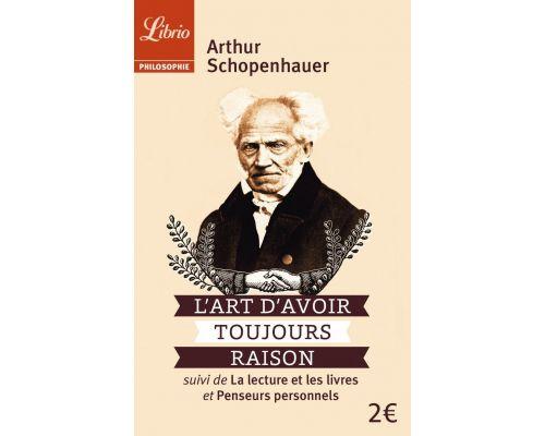 Un Livre L'art d'avoir toujours raison par Arthur Schopenhauer