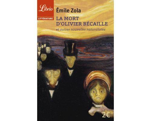 Un livre La mort d'Olivier Bécaille et autres nouvelles naturalistes
