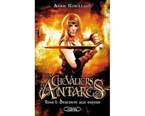 Un Livre Les chevaliers d'Antarès - tome 1 Descente aux enfers