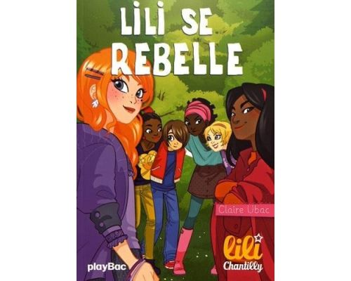 Un Livre Lili Chantilly - Lili se rebelle