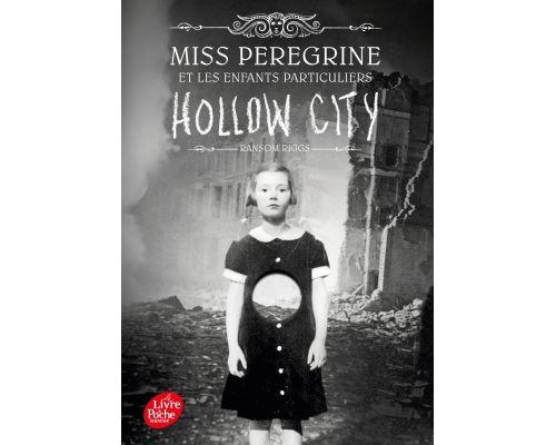 Un Livre Miss Peregrine Tome 2 Hollow City
