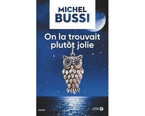 Un Livre On la trouvait plutot jolie de Michel BUSSI