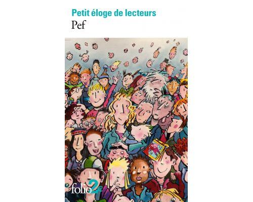 Un Livre Petit eloge de lecteurs de PEF
