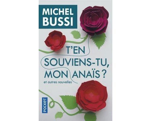 Livre T'en souviens-tu, mon Anaïs? et autres nouvelles de Michel BUSSI
