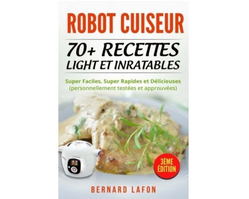 ROBOT COOKER Book: More than 70 Light Recipes